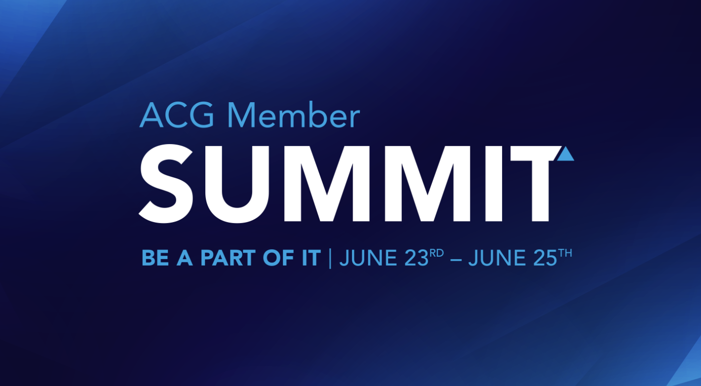 ACG Member Summet. Be a part of it. June 23 - June 25